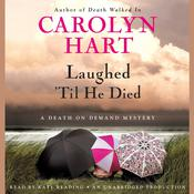 Laughed 'Til He Died, by Carolyn Hart
