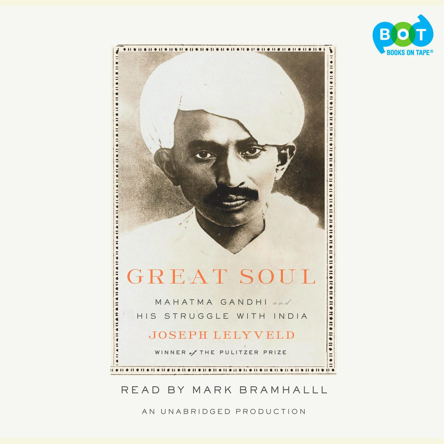 Printable Great Soul: Mahatma Gandhi and His Struggle with India Audiobook Cover Art