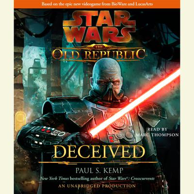 Deceived: Star Wars (The Old Republic) Audiobook, by Paul S. Kemp