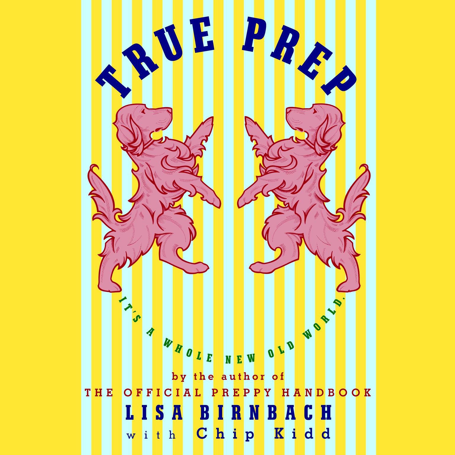 Printable True Prep: It's a Whole New Old World Audiobook Cover Art