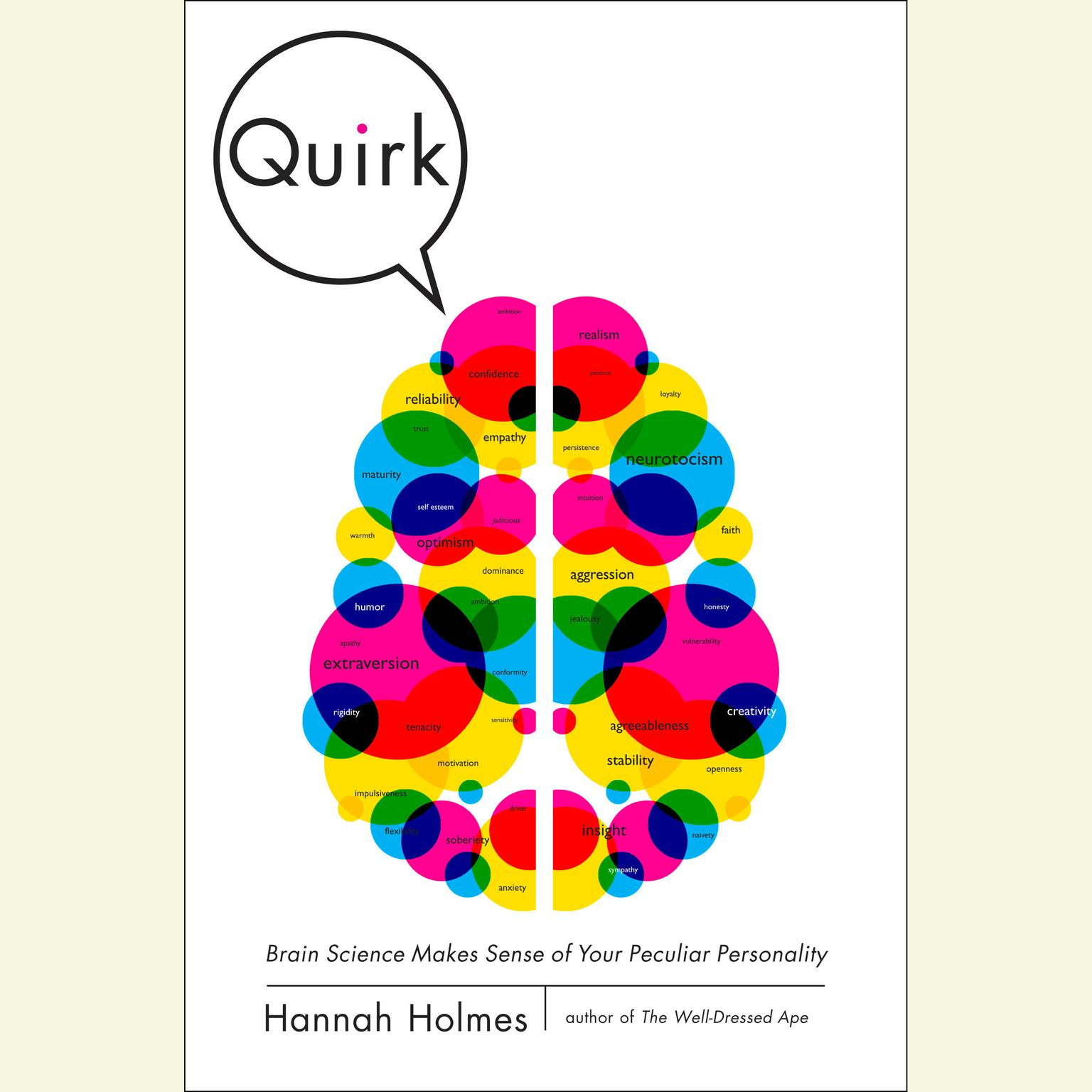 Printable Quirk: Brain Science Makes Sense of Your Peculiar Personality Audiobook Cover Art
