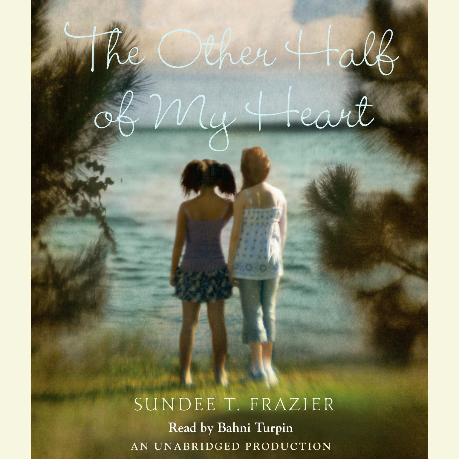Printable The Other Half of My Heart Audiobook Cover Art