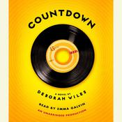 Countdown: The Sixties Trilogy, Book One, by Deborah Wiles