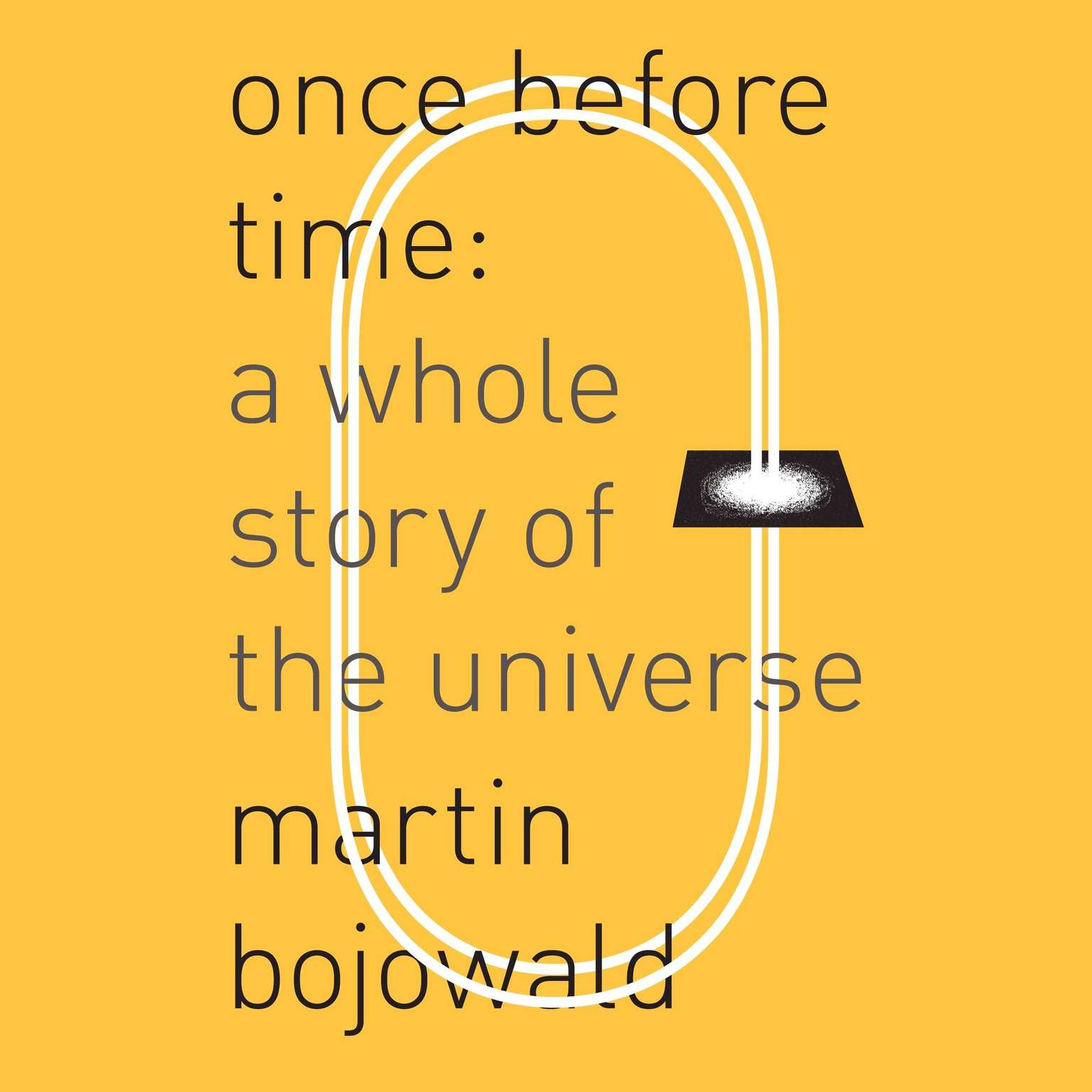 Printable Once Before Time: A Whole Story of the Universe Audiobook Cover Art