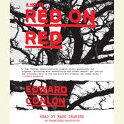 Red on Red: A Novel, by Edward Conlon