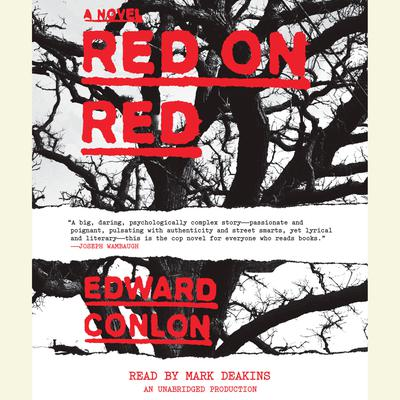 Red on Red: A Novel Audiobook, by Edward Conlon