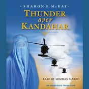 Thunder Over Kandahar Audiobook, by Sharon E. McKay