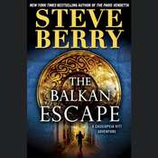 The Balkan Escape: A Cassiopeia Vitt Adventure Audiobook, by Steve Berry
