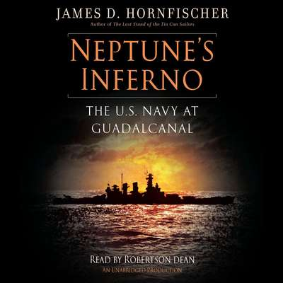 Neptune's Inferno: The U.S. Navy at Guadalcanal Audiobook, by