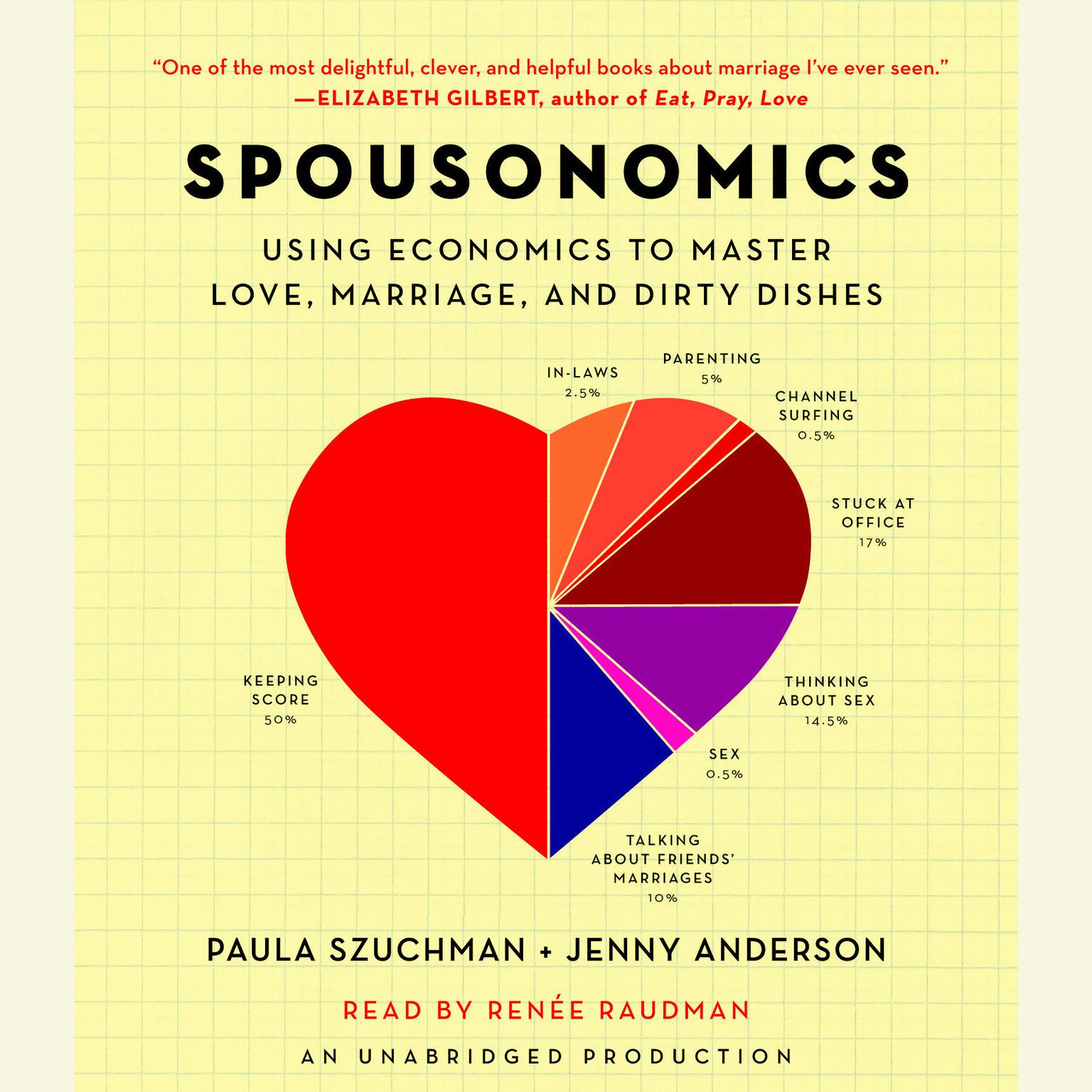 Printable Spousonomics: Using Economics to Master Love, Marriage, and Dirty Dishes Audiobook Cover Art