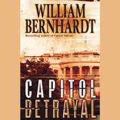 Capitol Betrayal Audiobook, by William Bernhardt