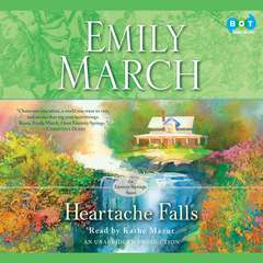 Heartache Falls: An Eternity Springs Novel Audiobook, by Emily March