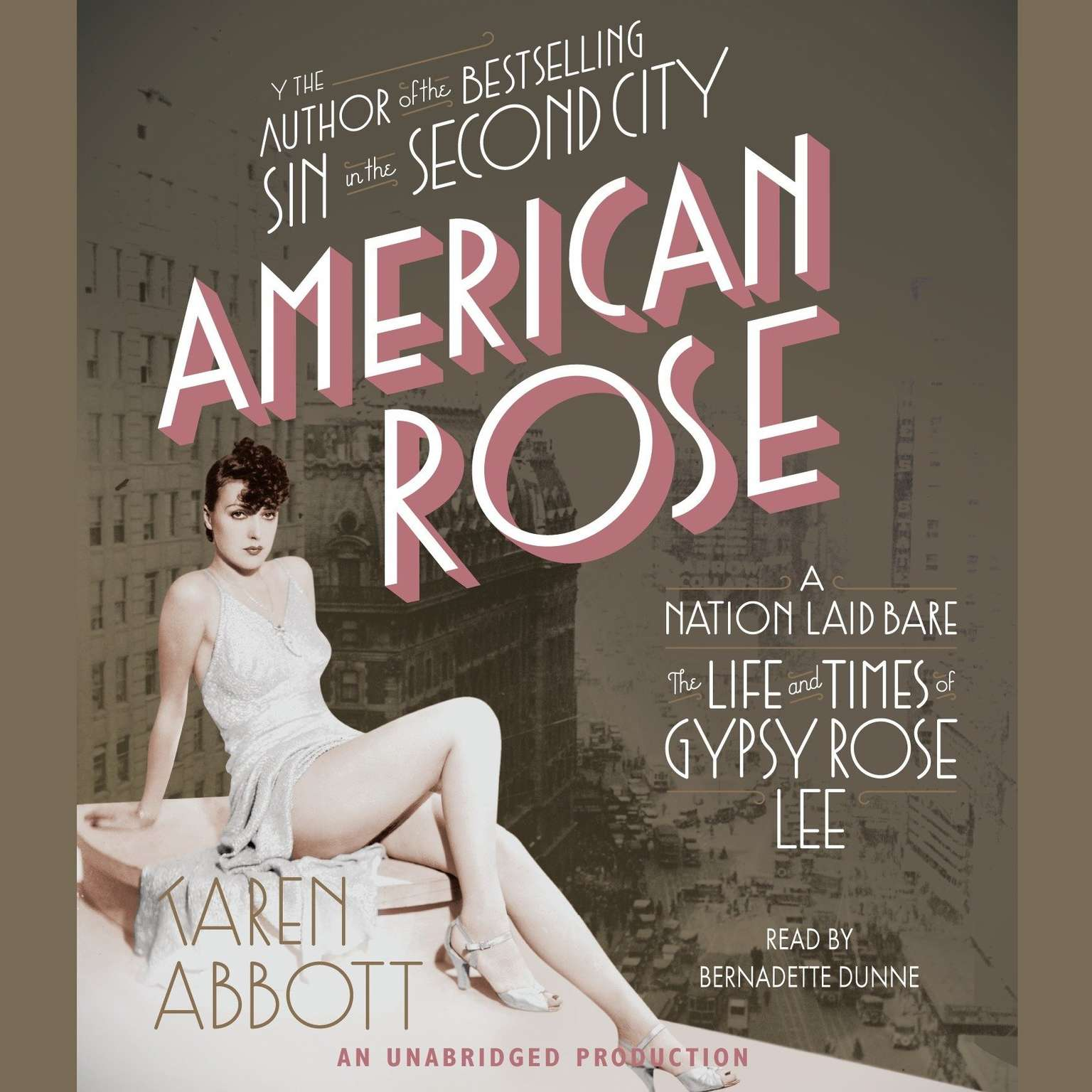 Printable American Rose: A Nation Laid Bare: The Life and Times of Gypsy Rose Lee Audiobook Cover Art