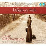 The Daughter's Walk: A Novel Audiobook, by Jane Kirkpatrick