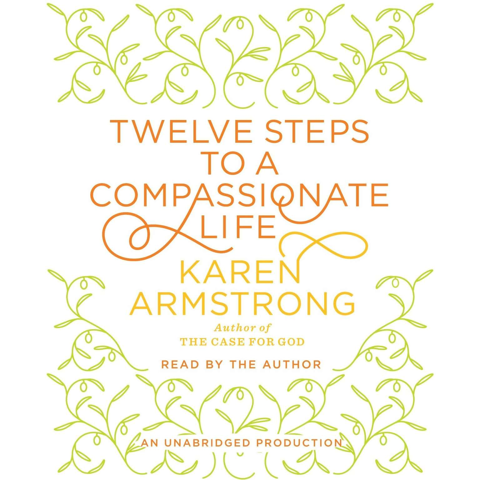 Printable Twelve Steps to a Compassionate Life Audiobook Cover Art