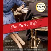 The Paris Wife: A Novel Audiobook, by Paula McLain