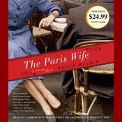 The Paris Wife: A Novel Audiobook, by Paula McLain