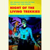 Night of the Living Trekkies Audiobook, by Kevin David Anderson, Sam Stall