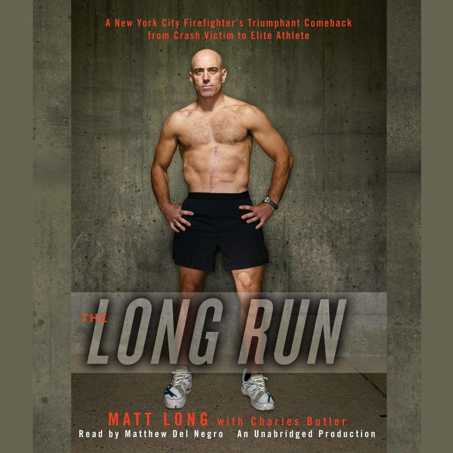 Printable The Long Run: A New York City Firefighter's Triumphant Comeback from Crash Victim to Elite Athlete Audiobook Cover Art