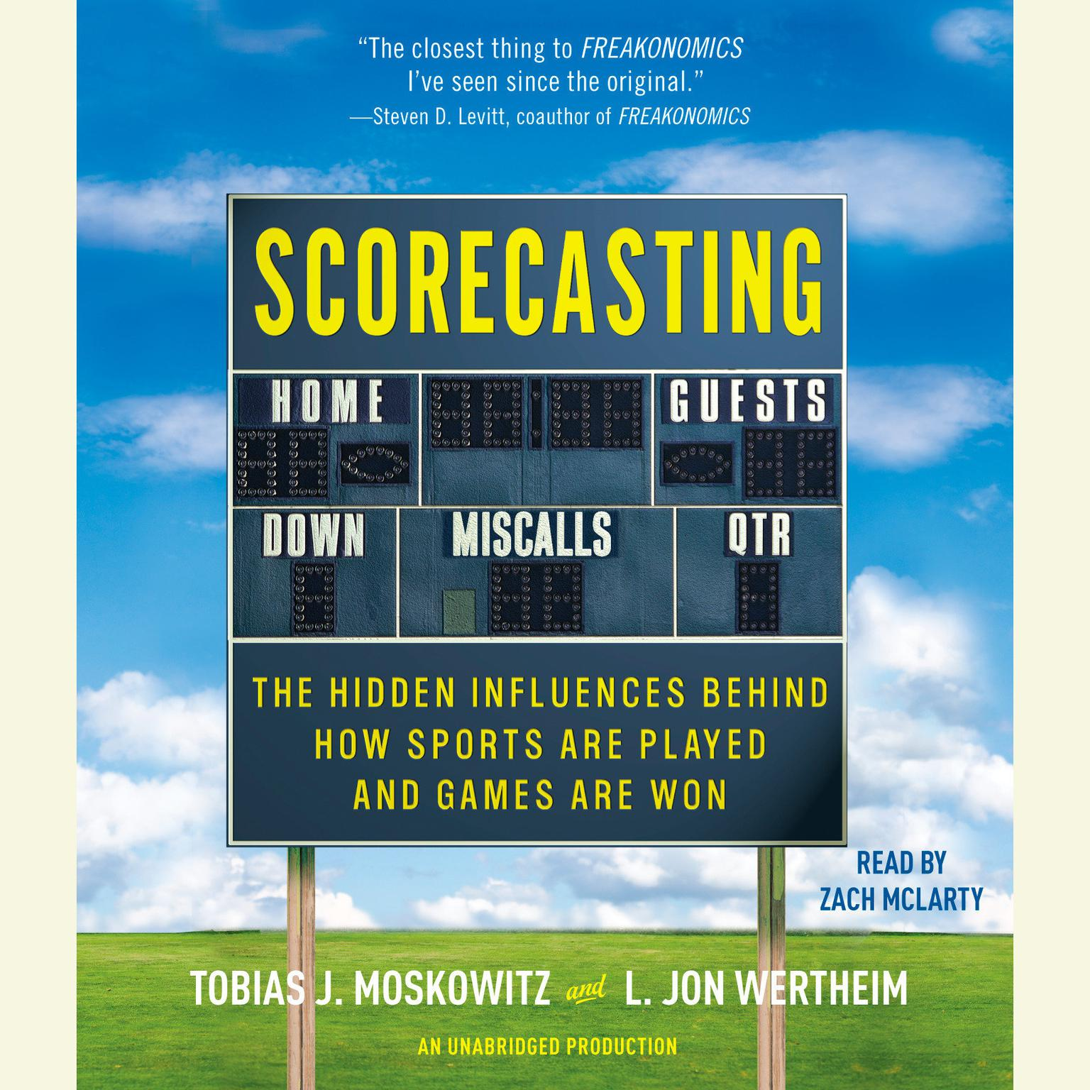 Printable Scorecasting: The Hidden Influences Behind How Sports Are Played and Games Are Won Audiobook Cover Art