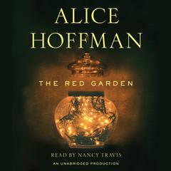 The Red Garden Audiobook, by Alice Hoffman