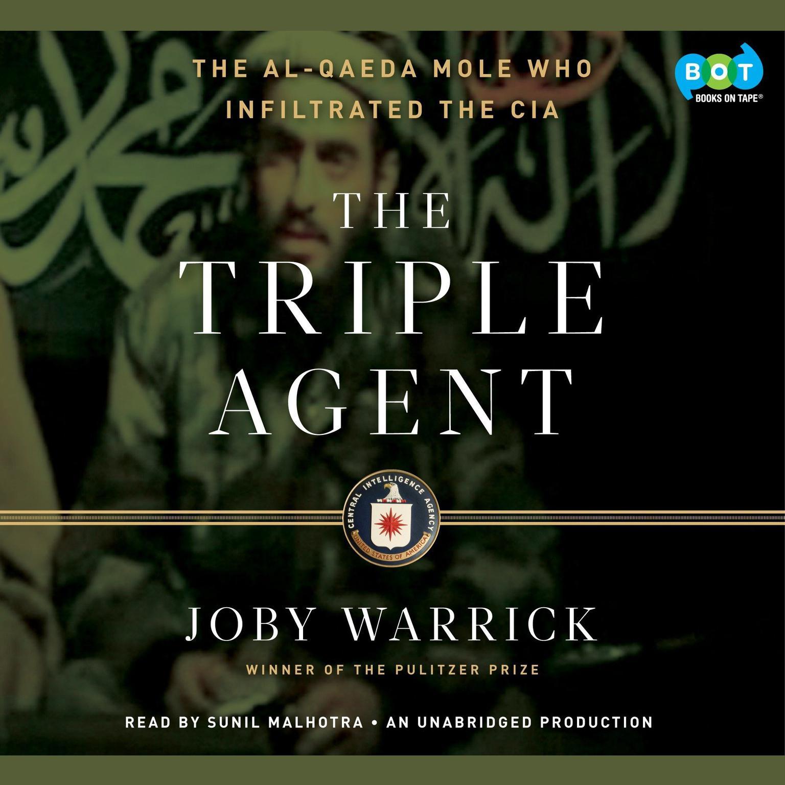 Printable The Triple Agent: The al-Qaeda Mole who Infiltrated the CIA Audiobook Cover Art