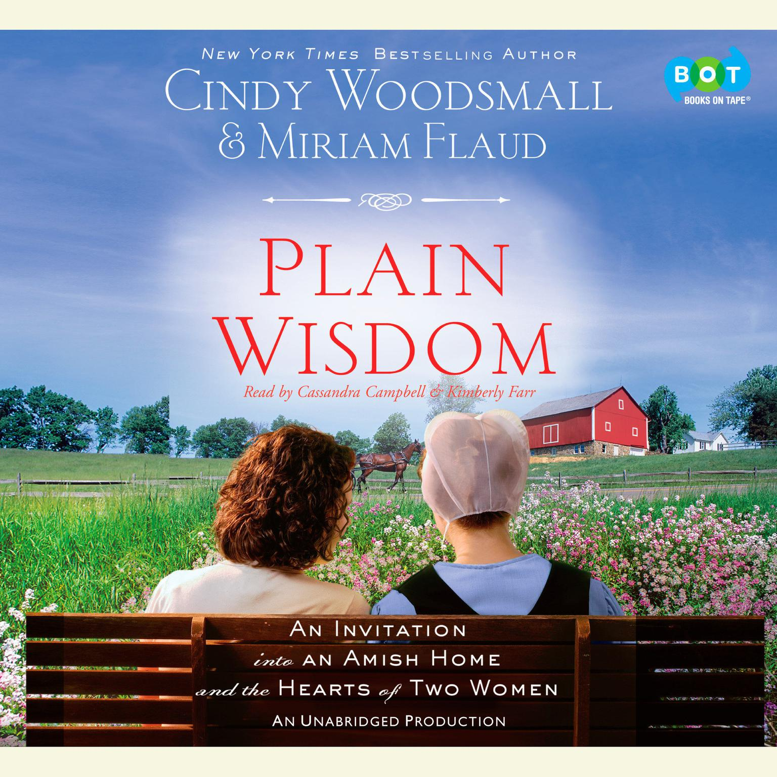 Printable Plain Wisdom: An Invitation into an Amish Home and the Hearts of Two Women Audiobook Cover Art