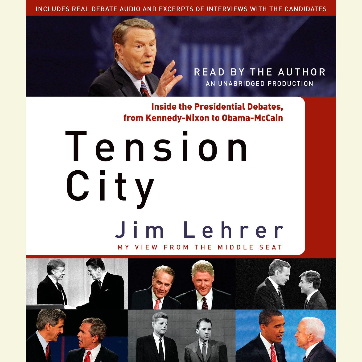 Printable Tension City: Inside the Presidential Debates, from Kennedy-Nixon to Obama-McCain Audiobook Cover Art