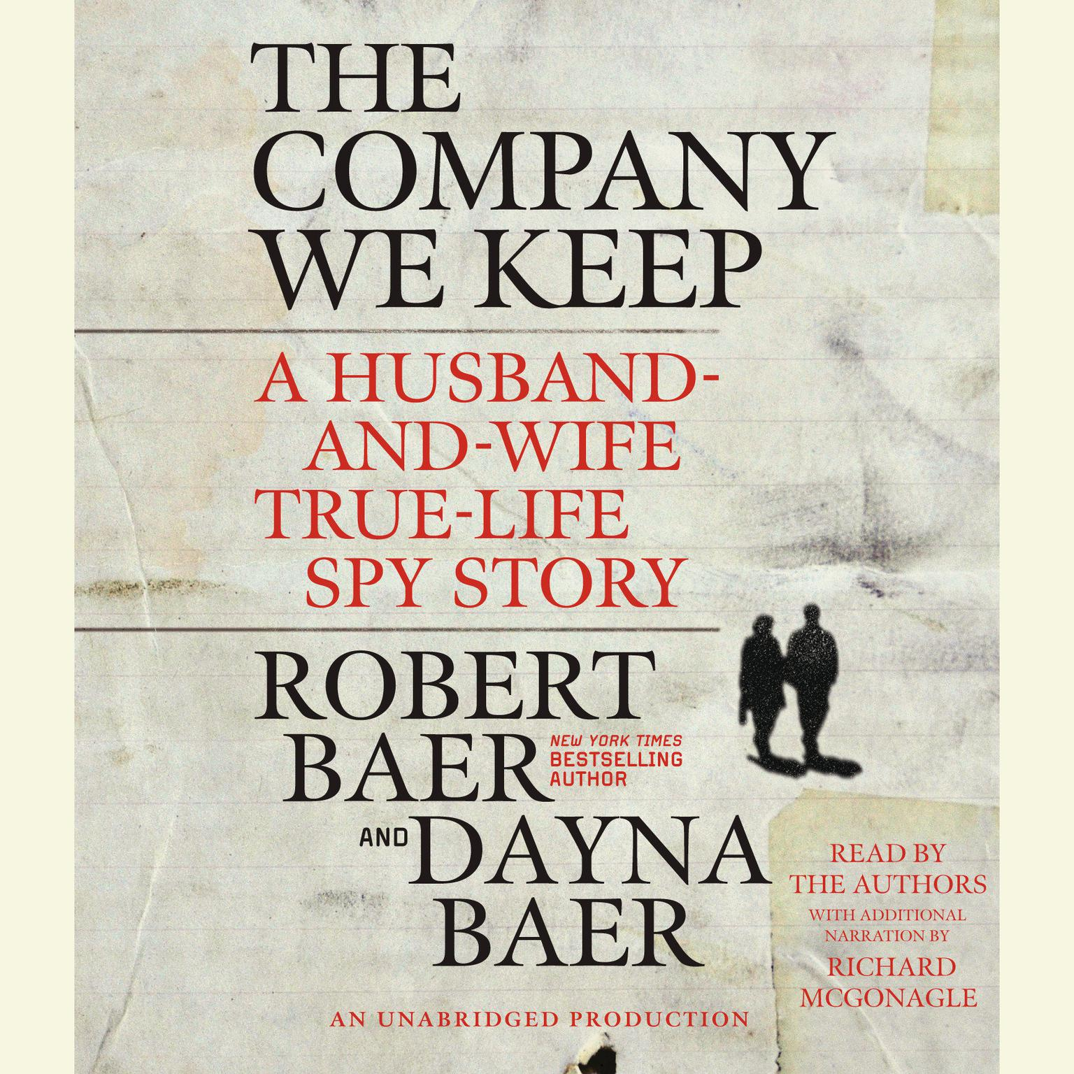 Printable The Company We Keep: A Husband-and-Wife True-Life Spy Story Audiobook Cover Art