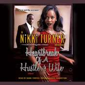 Heartbreak of a Hustlers Wife: A Novel Audiobook, by Nikki Turner