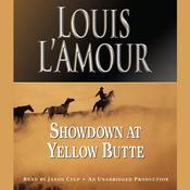 Showdown at Yellow Butte, by Louis L'Amour, Louis L'Amour