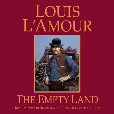 The Empty Land Audiobook, by Louis L'Amour