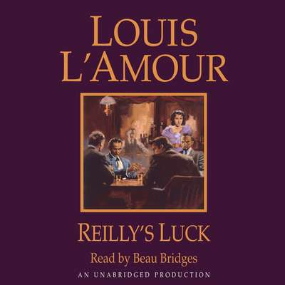 Reillys Luck Audiobook, by Louis L'Amour