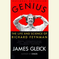 Genius: The Life and Science of Richard Feynman Audiobook, by