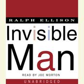 Invisible Man: A Novel Audiobook, by Ralph Ellison