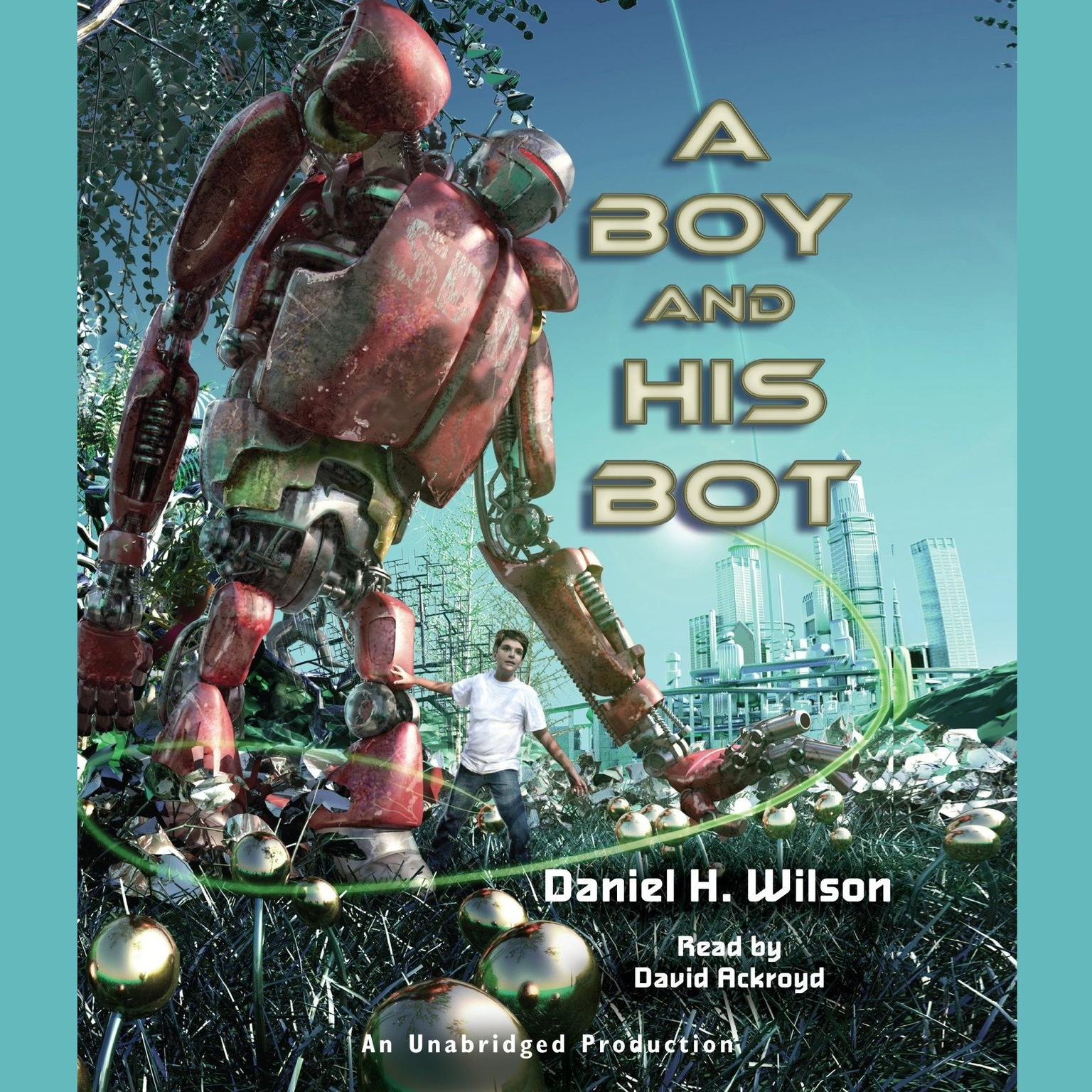 Printable A Boy and His Bot Audiobook Cover Art