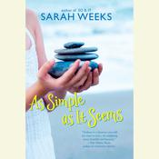 As Simple as It Seems Audiobook, by Sarah Weeks