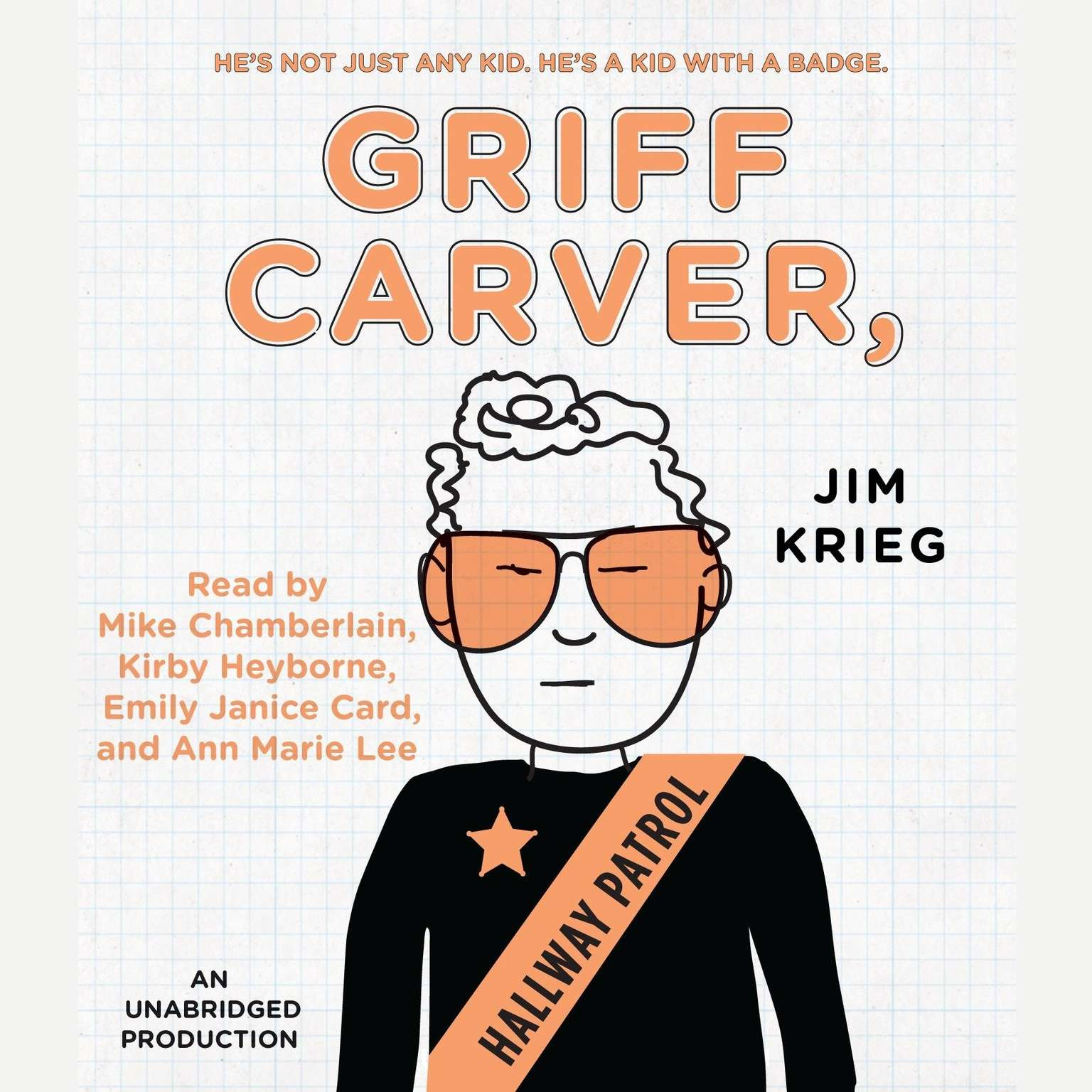 Printable Griff Carver, Hallway Patrol Audiobook Cover Art