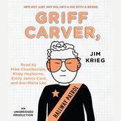 Griff Carver, Hallway Patrol Audiobook, by Jim Krieg