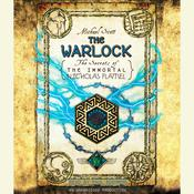 The Warlock: The Secrets of the Immortal Nicholas Flamel, by Michael Scott