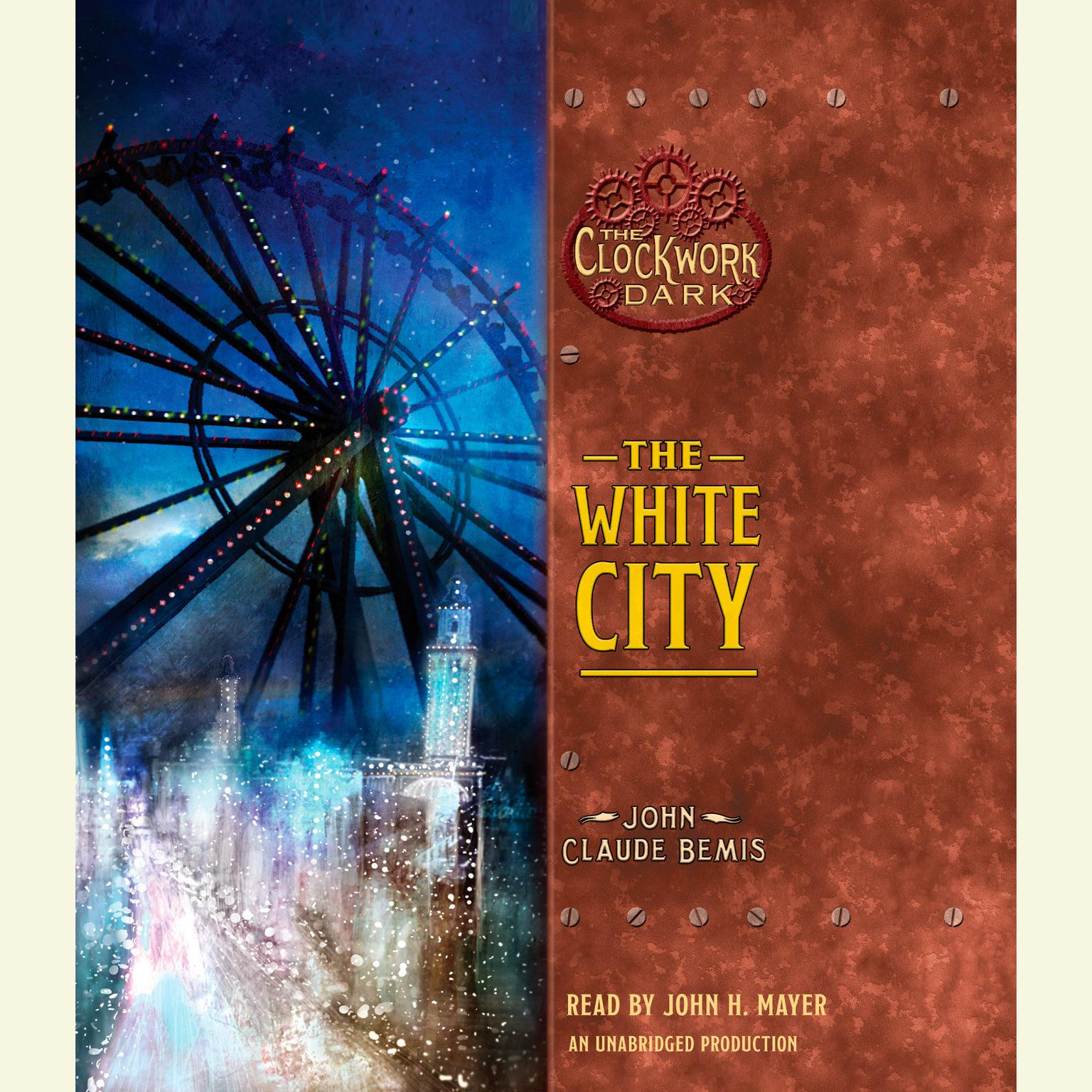 Printable The White City: Book 3 of The Clockwork Dark Audiobook Cover Art
