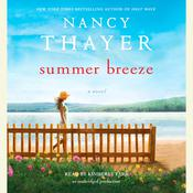 Summer Breeze: A Novel Audiobook, by Nancy Thayer