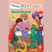 Calendar Mysteries #3: March Mischief Audiobook, by Ron Roy