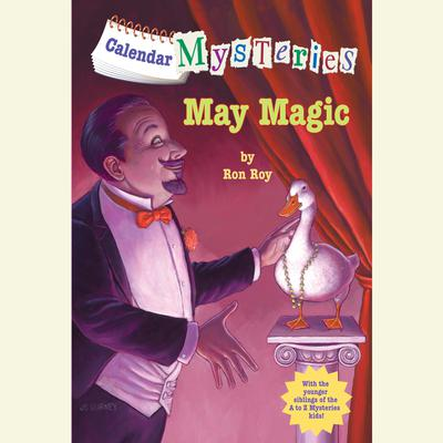 Calendar Mysteries #5: May Magic Audiobook, by