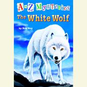 A to Z Mysteries: The White Wolf Audiobook, by Ron Roy