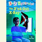 The X'ed-Out X-Ray Audiobook, by Ron Roy
