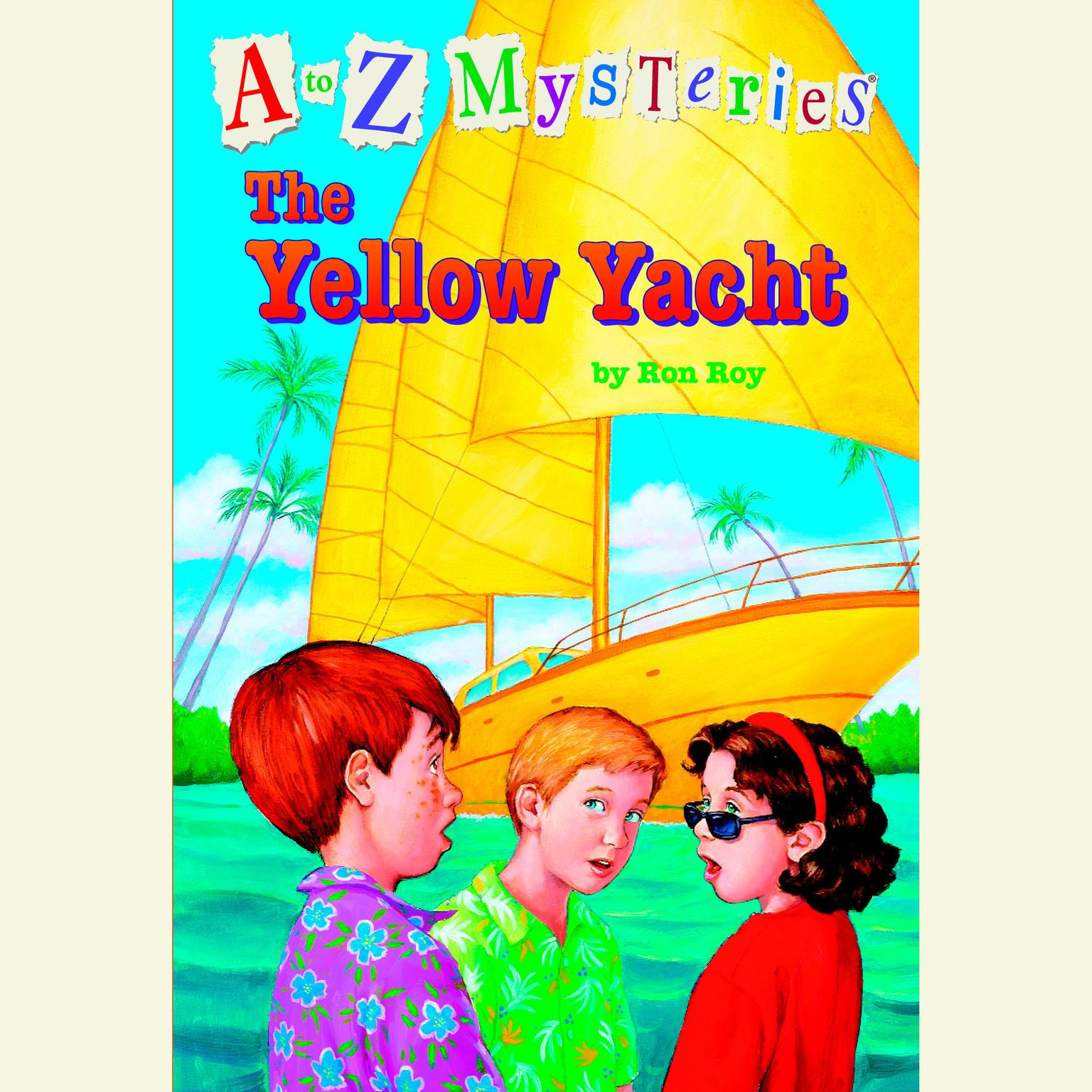 Printable A to Z Mysteries: The Yellow Yacht Audiobook Cover Art