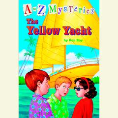 A to Z Mysteries: The Yellow Yacht Audiobook, by Ron Roy