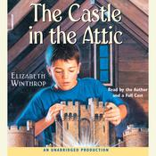 The Castle in the Attic Audiobook, by Elizabeth Winthrop