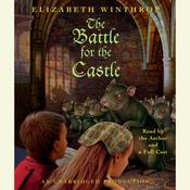 The Battle for the Castle Audiobook, by Elizabeth Winthrop